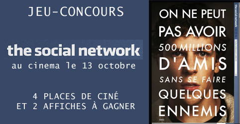 My screens fini jeu concours the social network for Chambre sociale 13 octobre 2010