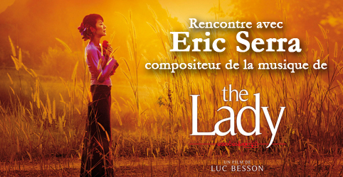rencontre eric serra the lady